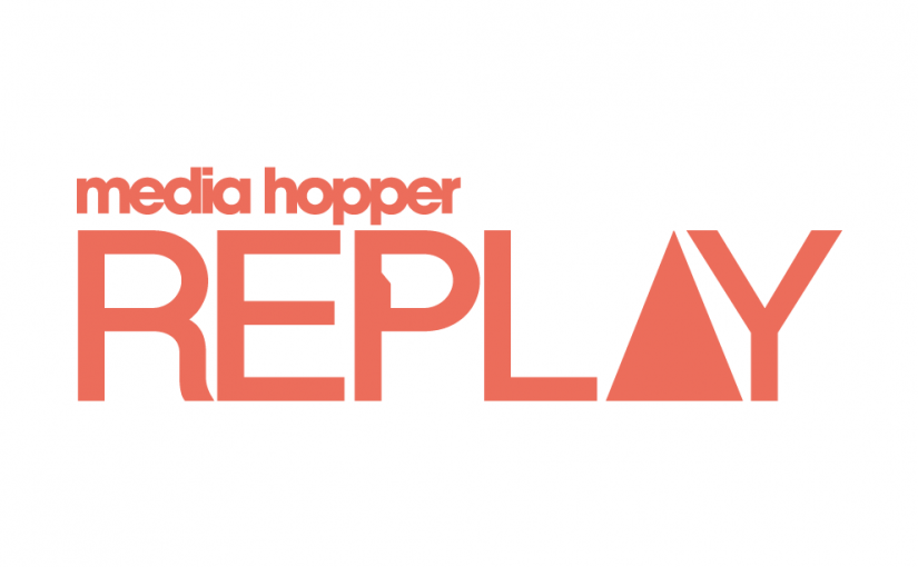 Media Hopper Replay